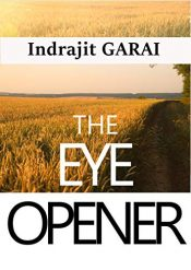 bargain ebooks The Eye Opener Literary Fiction by Indrajit Garai