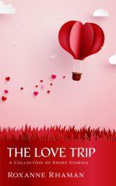 bargain ebooks The Love Trip: Two Contemporary Romance Novellas Women's Fiction Romance by Roxanne Rhaman