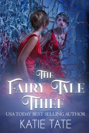 amazon bargain ebooks The Fairy Tale Thief Young Adult/Teen by Katie Tate