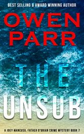 amazon bargain ebooks The Unsub: Father O'Brian Crime Mystery) (A Joey Mancuso, Father O'Brian Crime Mystery) Mystery by Owen Parr