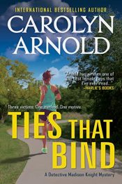 amazon bargain ebooks Ties That Bind Hard Boiled Mystery by Carolyn Arnold