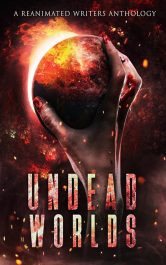 bargain ebooks Undead Worlds Post- Apocalypse Horror by The Reanimated Writers