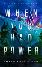amazon bargain ebooks When You Had Power Action/Adventure by Susan Kaye Quinn