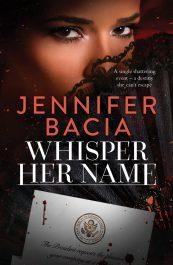 bargain ebooks Whisper Her Name Romantic Thriller by Jennifer Bacia
