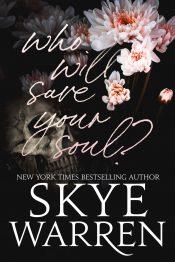 amazon bargain ebooks Who Will Save Your Soul Erotic Romance by Skye Warren