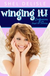 bargain ebooks Winging It!: Confessions of an Angel in Training Young Adult/Teen by Shel Delisle