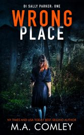 bargain ebooks Wrong Place Crime Thriller by M.A. Comley