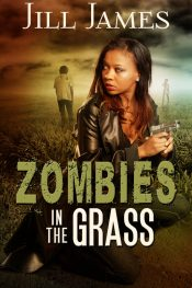 bargain ebooks Zombies in the Grass Sci-Fi Action/Adventure Romance by Jill James