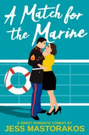 bargain ebooks A Match for the Marine Romantic Comedy by Jess Mastorakos