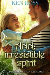 bargain ebooks ANN: irresistible spirit Literary Fiction Romance by Ken Ross
