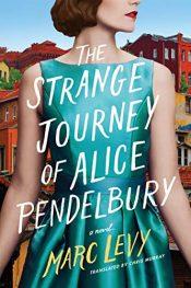 bargain ebooks The Strange Journey of Alice Pendelbury Historical Fiction by Marc Levy