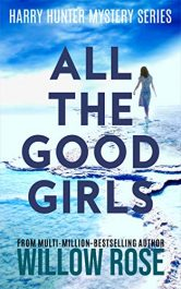 bargain ebooks All the Good Girls Mystery Thriller by Willow Rose