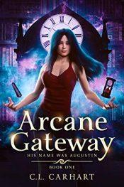 bargain ebooks Arcane Gateway Coming of Age Fantasy by C.L. Carhart