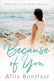 bargain ebooks Because of You Contemporary Romance by Allie Boniface