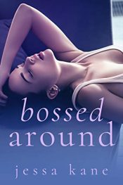 amazon bargain ebooks Bossed Around Erotic Romance by Jessa Kane