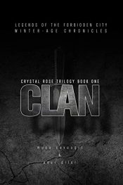 bargain ebooks Clan: Crystal Rose Trilogy Book One Post-Apocalyptic Horror by Musa Cavusgil & Onur Diler