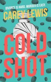 bargain ebooks Cold Shot Suspense Thriller by Carey Lewis