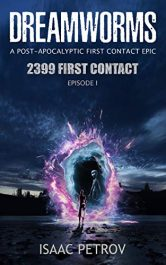 bargain ebooks DREAMWORMS Episode I: 2399 First Contact Science Fiction by Isaac Petrov