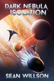 amazon bargain ebooks Dark Nebula: Isolation Science Fiction by Sean Willson