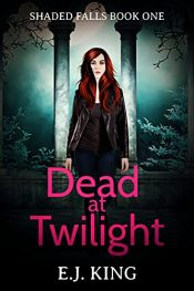 bargain ebooks Dead at Twilight Young Adult/Teen Horror by E.J. King