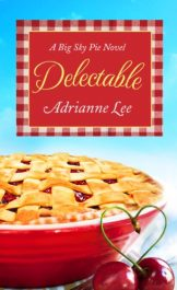 amazon bargain ebooks Delectable: Big Sky Pie #1 Erotic Romance by Adrianne Lee