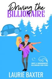 bargain ebooks Driving the Billionaire Sweet Romantic Comedy by Laurie Baxter