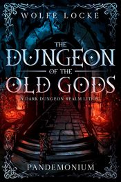 amazon bargain ebooks Dungeon of the Old Gods Horror by Wolfe Locke