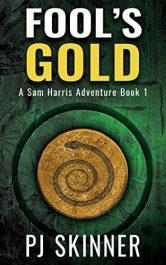 amazon bargain ebooks Fool's Gold Action Adventure by PJ Skinner