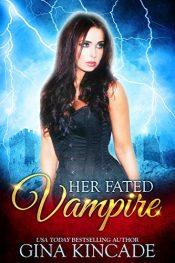 bargain ebooks Her Fated Vampire Erotic Romance by Gina Kincade