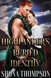 bargain ebooks Highlander's Buried Identity Historical Fiction by Shona Thompson