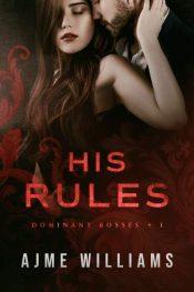 bargain ebooks His Rules Steamy Contemporary Romance by Ajme Williams