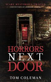 bargain ebooks Horrors Next Door Horror Collection by Tom Coleman