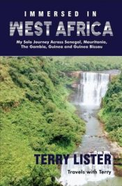 bargain ebooks Immersed in West Africa Travel Adventure by Terry Lister