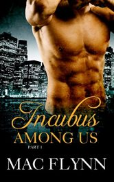 bargain ebooks Incubus Among Us #1 Erotic Romance by Mac Flynn