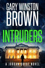 bargain ebooks Intruders Action/Adventure, Suspense Thriller by Gary Winston Brown