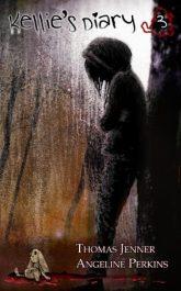 amazon bargain ebooks Kellie's Diary #3 Horror by Thomas Jenner & Angeline Perkins