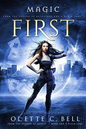 bargain ebooks Magic First Book One Urban Fantasy by Odette C. Bell