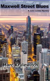 amazon bargain ebooks Maxwell Street Blues Crime Mystery by Marc Krulewitch