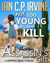 bargain ebooks Not Too Young Kill Crime Thriller by Ian C.P. Irvine