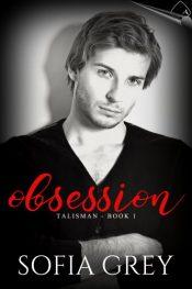 bargain ebooks Obsession (Talisman #1) Romantic Suspense by Sofia Grey