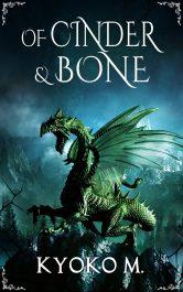 bargain ebooks Of Cinder and Bone Contemporary Fantasy by Kyoko M.