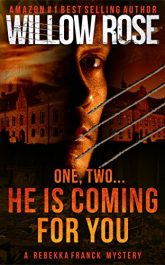 bargain ebooks One, Two ... He is Coming for You Mystery by Willow Rose