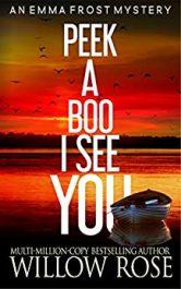 amazon bargain ebooks Peek a Boo, I See You Mystery Adventure by Willow Rose