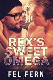 bargain ebooks Rex's Sweet Omega Gay/Paranormal Romance by Fel Fern