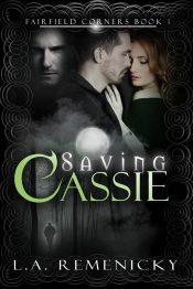 amazon bargain ebooks Saving Cassie, Fairfield Corners Book 1 Paranormal Romance by L.A. Remenicky