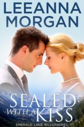 bargain ebooks Sealed With A Kiss: A Small Town Romance Contemporary Small-Town Romance by Leeanna Morgan