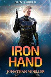 bargain ebooks Silent Order: Iron Hand Science Fiction Adventure by Jonathan Moeller