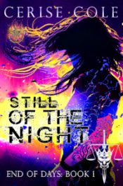bargain ebooks Still of the Night (End of Days Book 1) Paranormal Romance by Cerise Cole