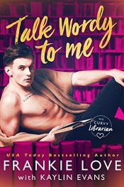 bargain ebooks Talk Wordy to Me Contemporary Romance by Frankie Love