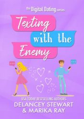 bargain ebooks Texting With the Enemy Romantic Comedy by Delancey Stewart & Marika Ray